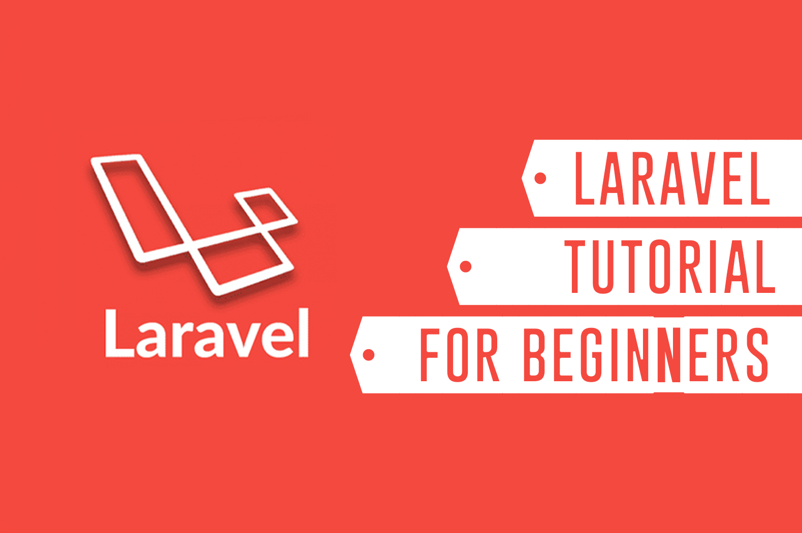Laravel Tutorials For Beginners: Step by step Guide