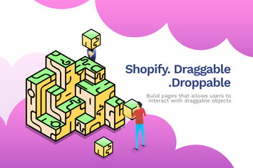 Shopify-Draggable---Building-Draggable-Interface-for-Shopify