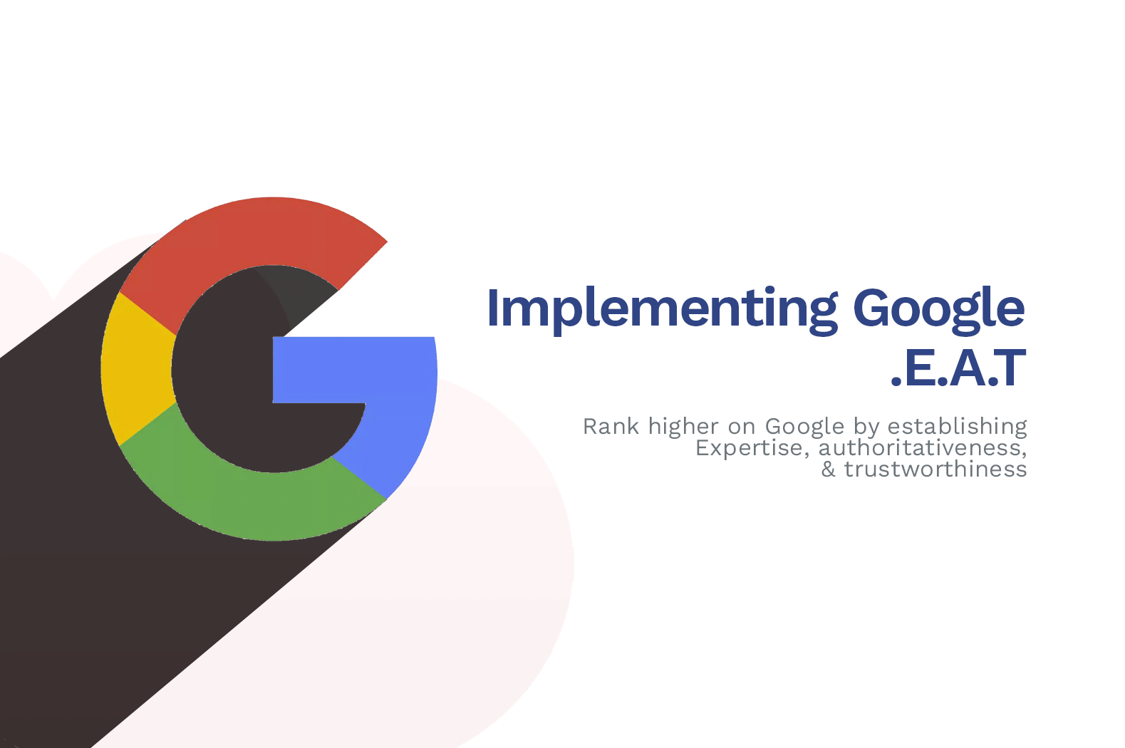 BEST Tips To Improve Your Google E-A-T Score in 2020
