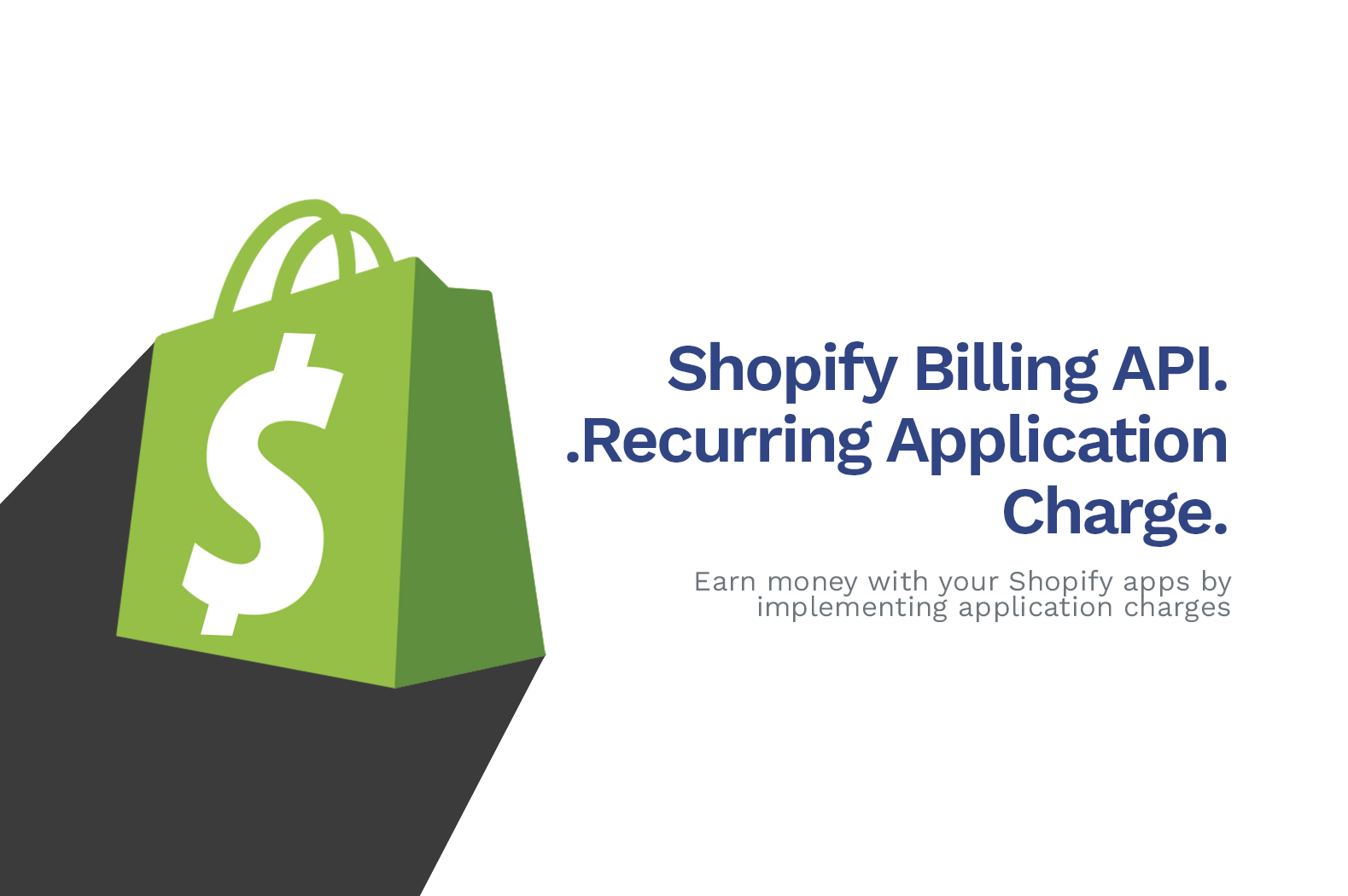 How To Implement Recurring Application Charge API To Shopify Apps