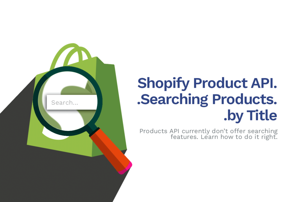 How To Search Shopify Products by Title using Shopify Product API