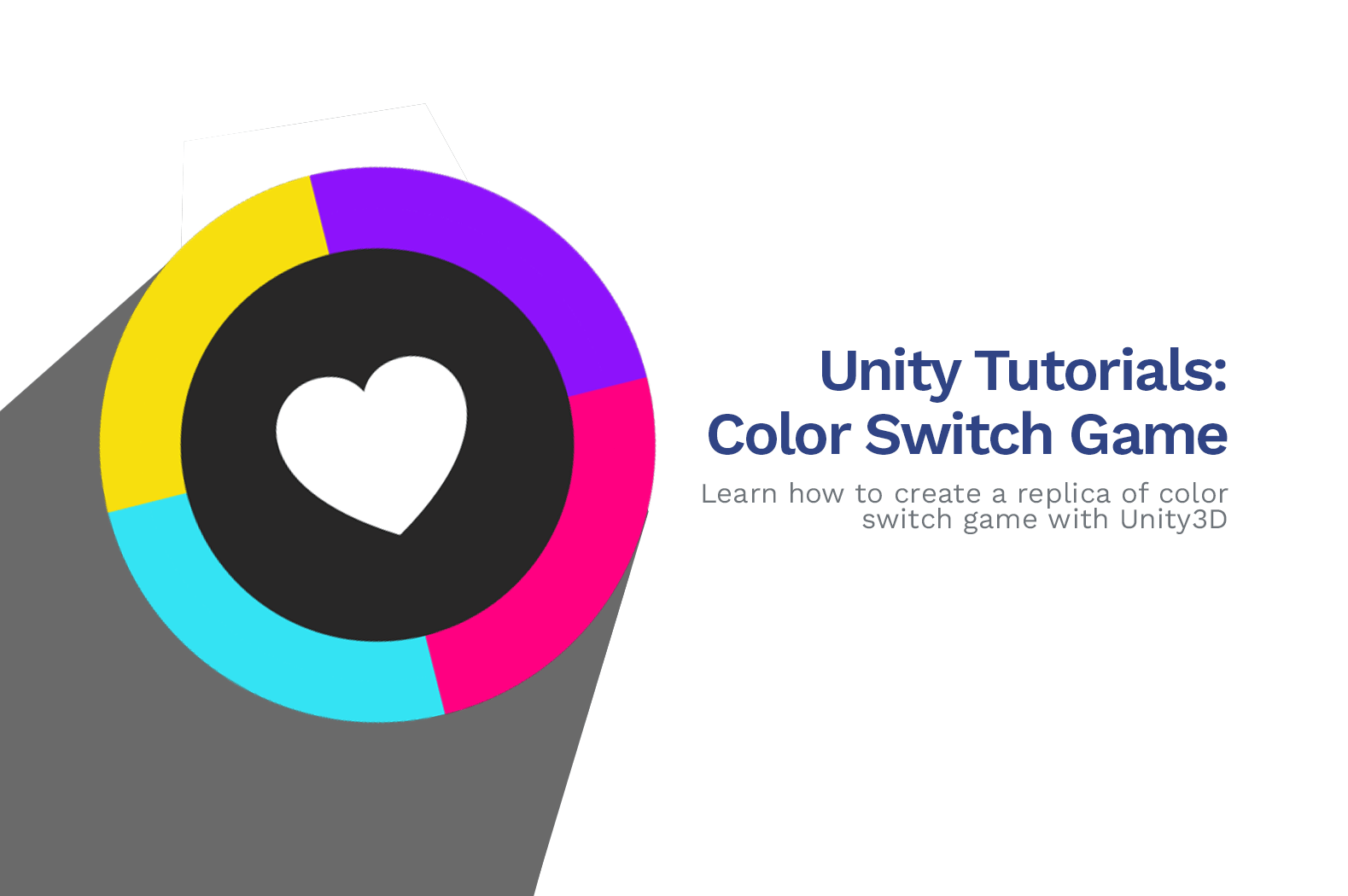 How To Make a Color Switch Game in Unity 2020 [C# Tutorial Series]