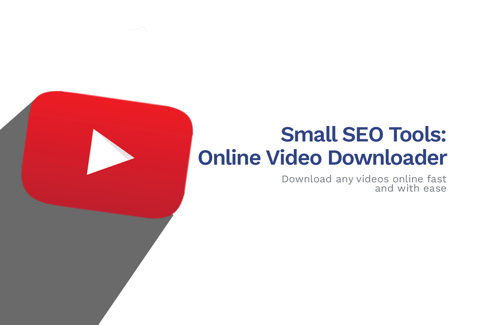 Small SEO Tools: Free Online Video Downloader