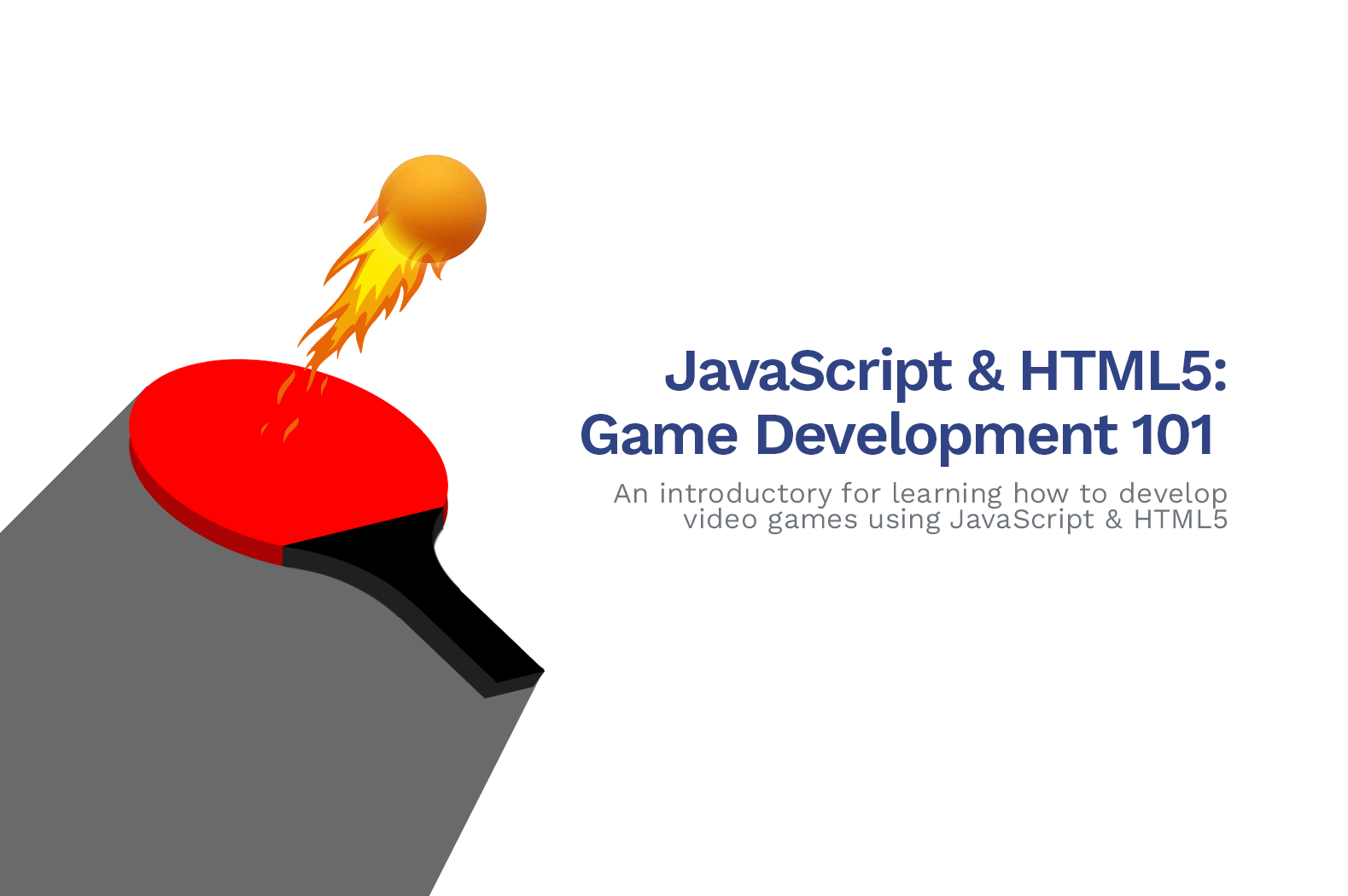 JavaScript / HTML5 Game Development – How To Create Games