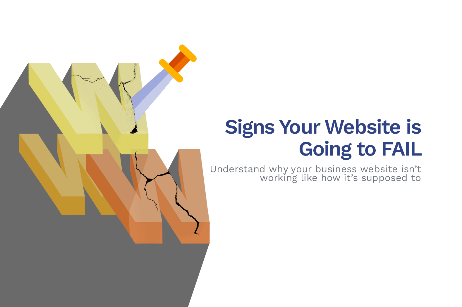 11 Signs Your Website is Going to Fail & Here's How To Fix It