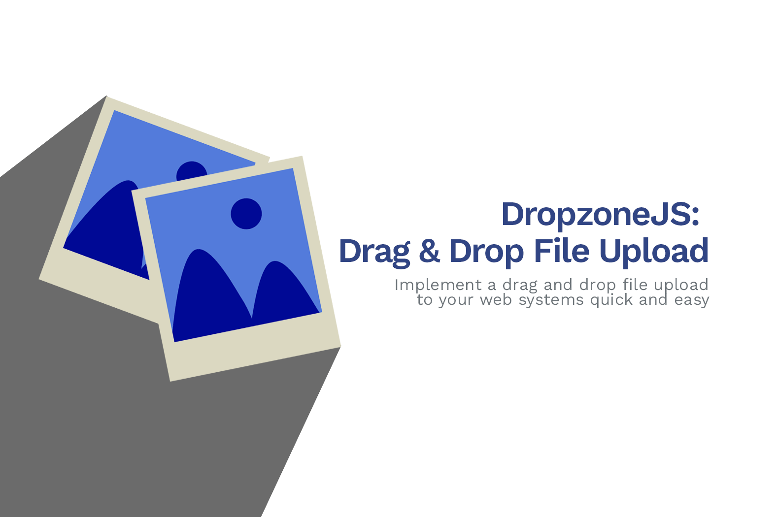 How to use Dropzone.js with PHP to Upload Images Only