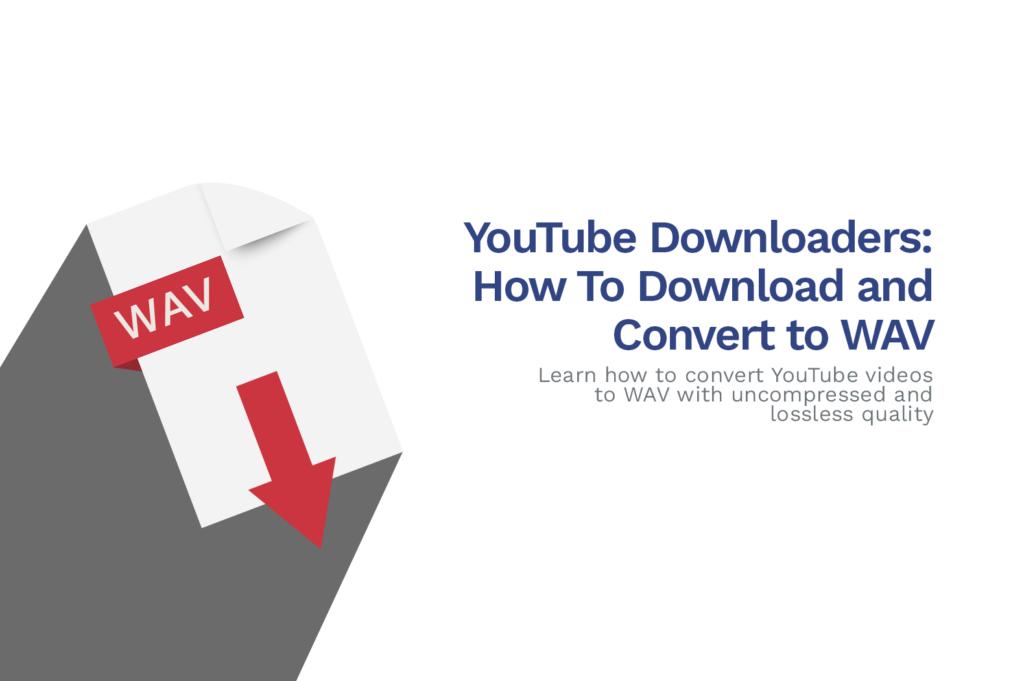 The Best YouTube to WAV Converter Online [2020]